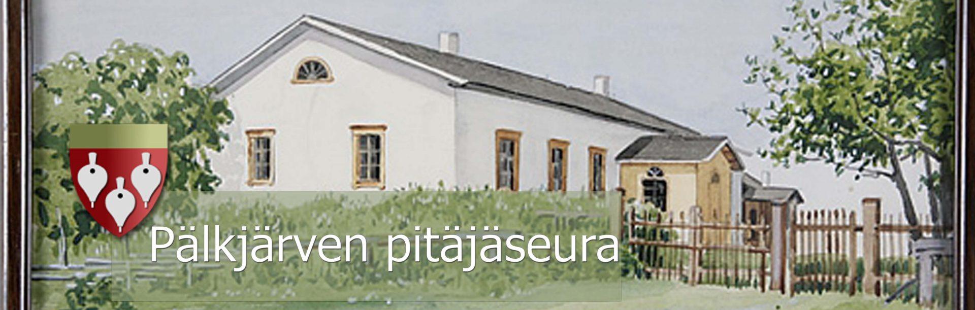 Pälkjärven Pitäjäseura Ry.